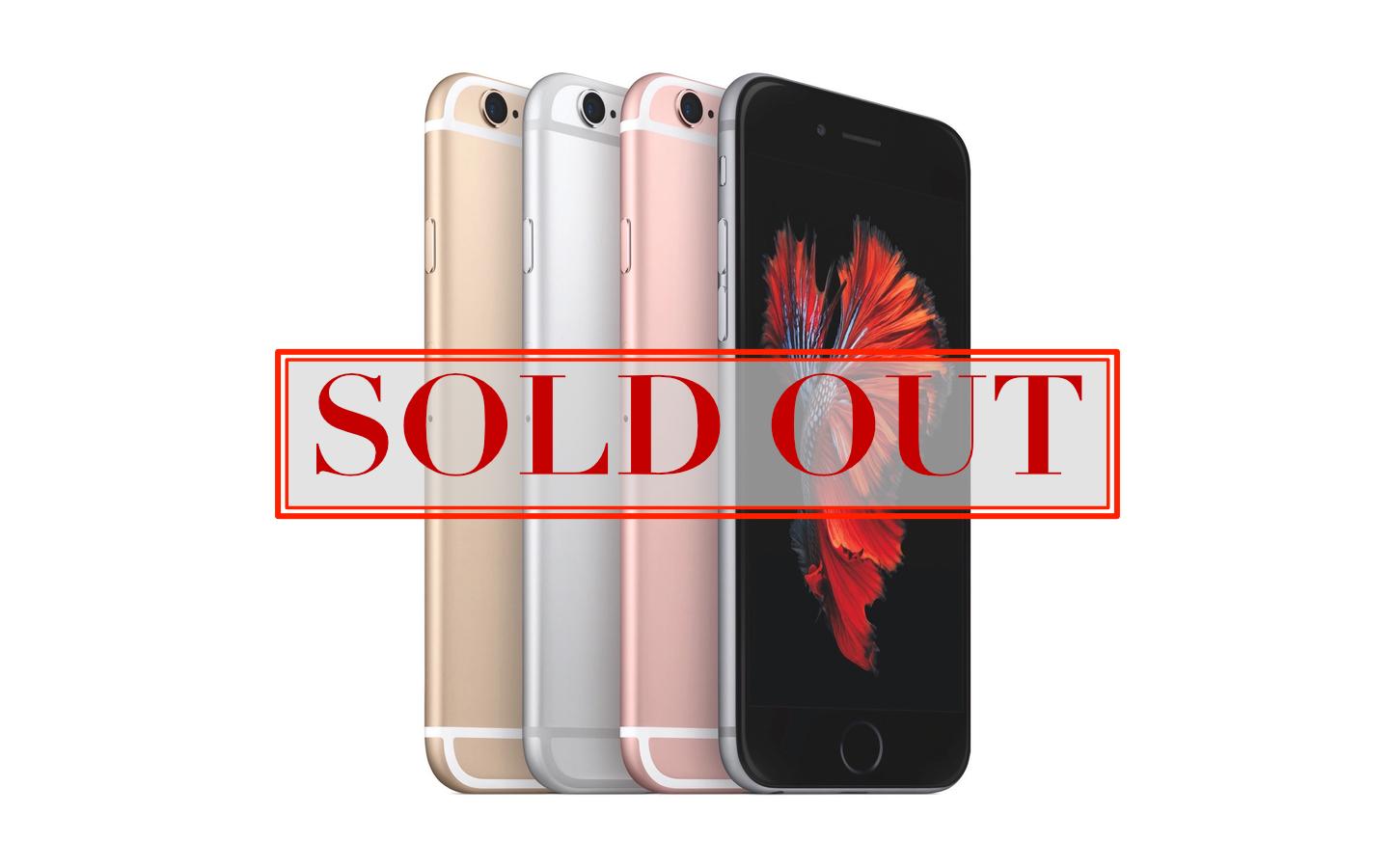 Iphone6s 6splus soldout