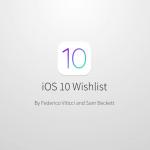 iOS-10-Wishlist.png