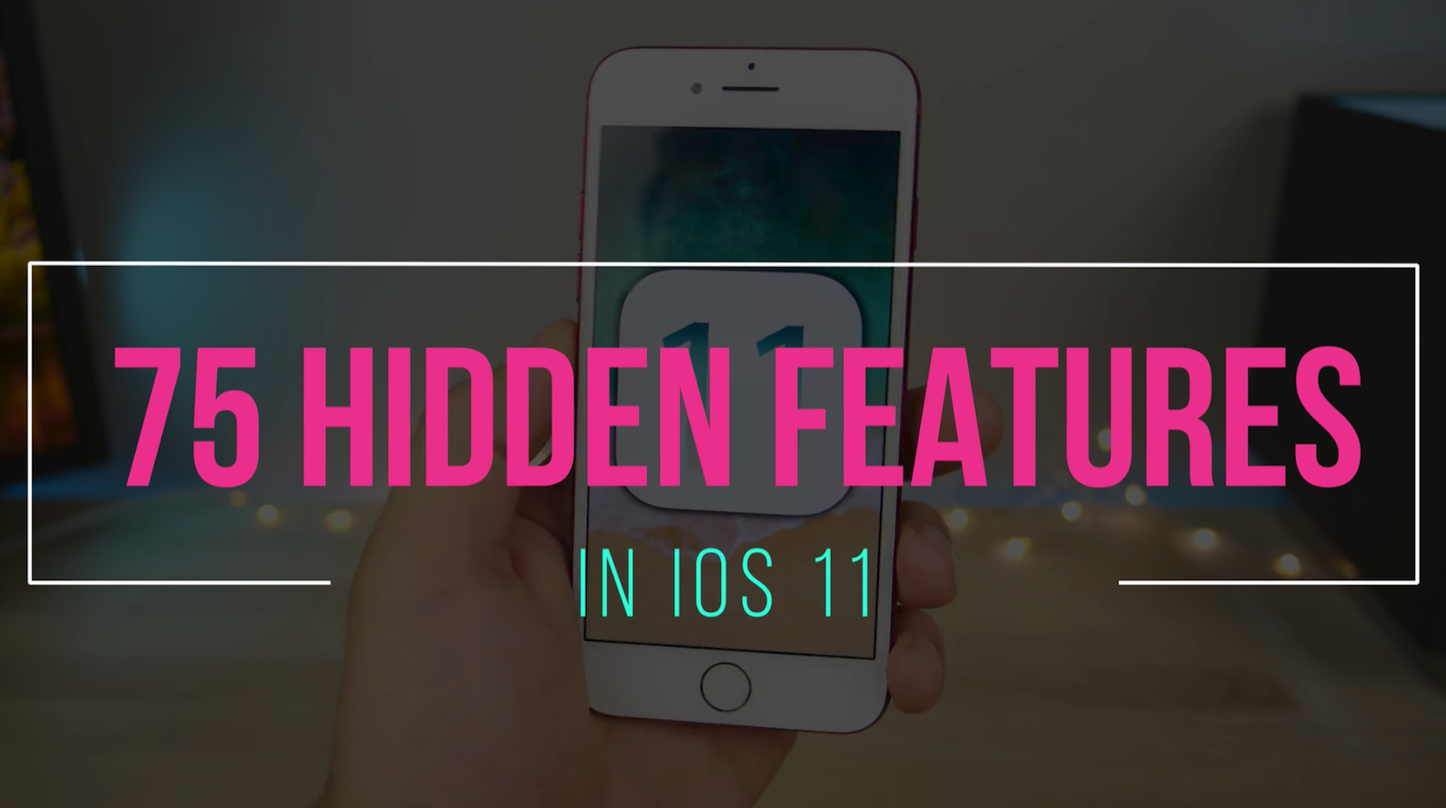 75 hidden new ios11 features