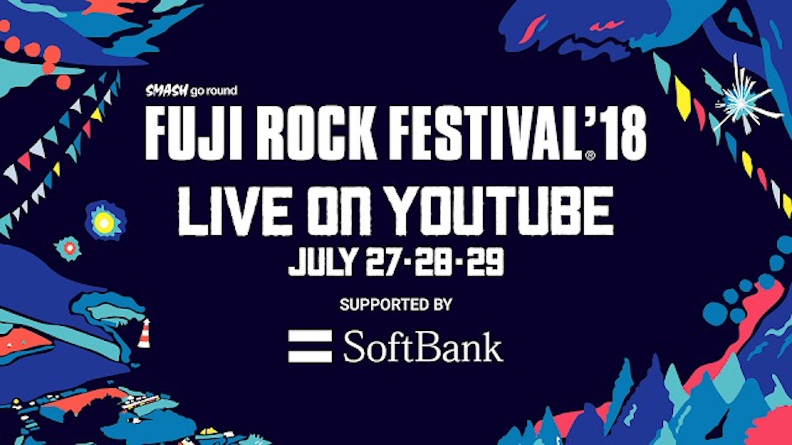 Fuji Rock Festival 2018 YouTube Live
