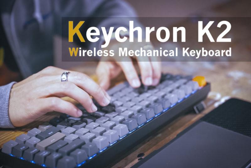 Keychron K2 Review
