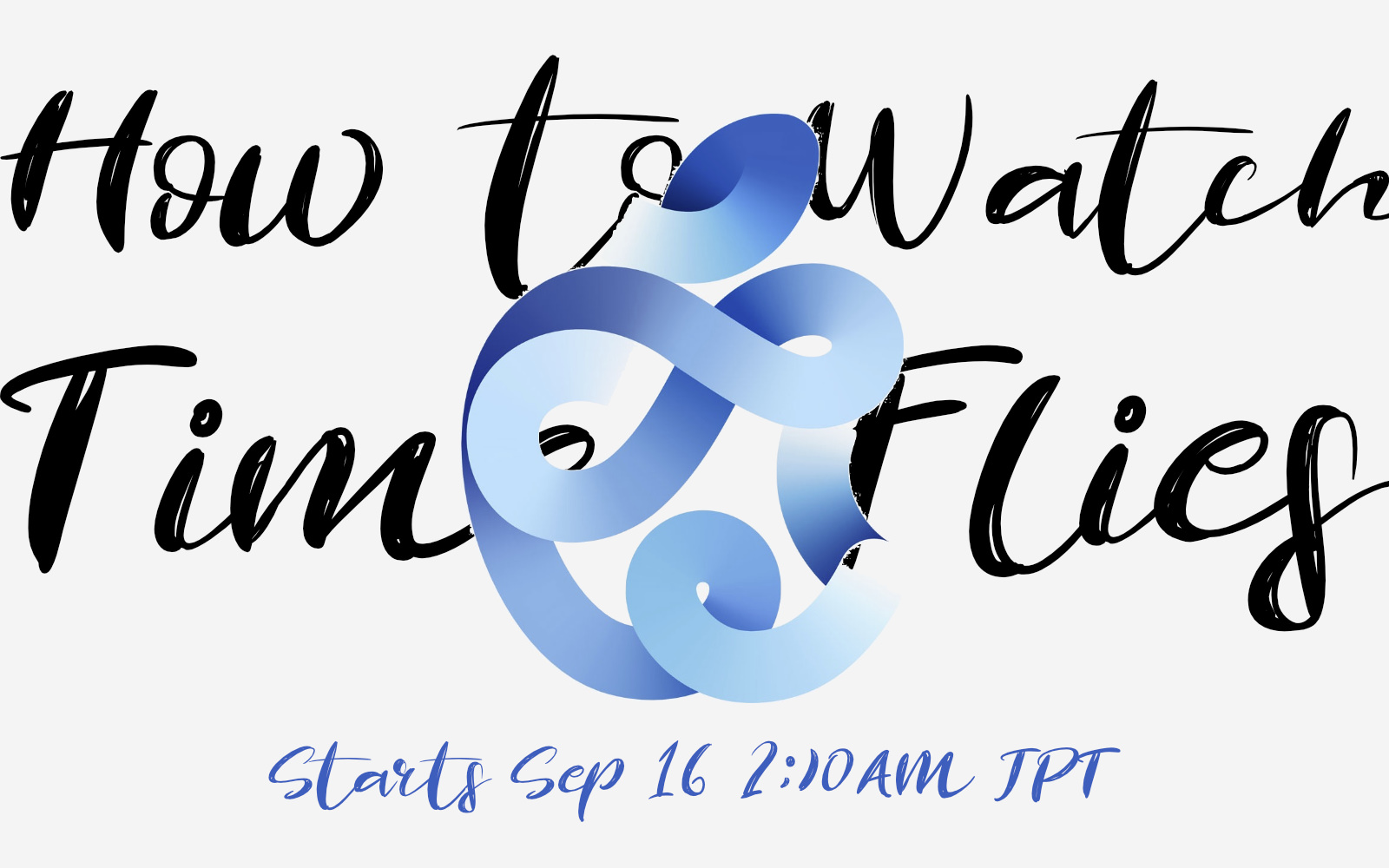HowtoWatch Times Flies Event