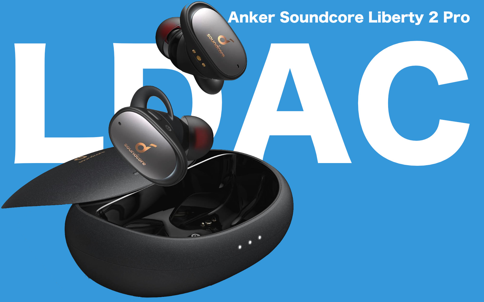 Anker Soundcore Liberty 2 Pro LDAC